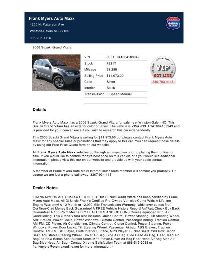 Frank Myers Auto Maxx4200 N. Patterson AveWinston-Salem NC 27105336-793-4116 2006 Suzuki Grand Vitara                     ...
