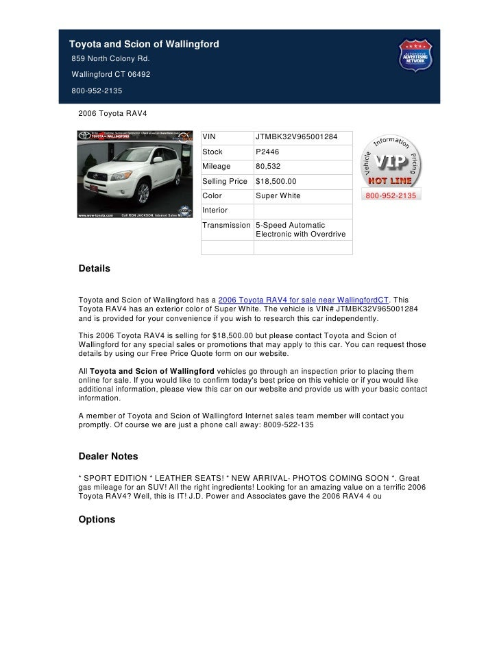 Toyota and Scion of Wallingford859 North Colony Rd.Wallingford CT 06492800-952-2135 2006 Toyota RAV4                      ...