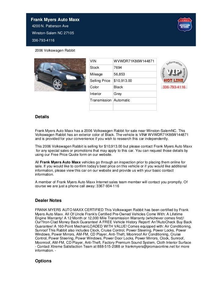 Frank Myers Auto Maxx4200 N. Patterson AveWinston-Salem NC 27105336-793-4116 2006 Volkswagen Rabbit                       ...