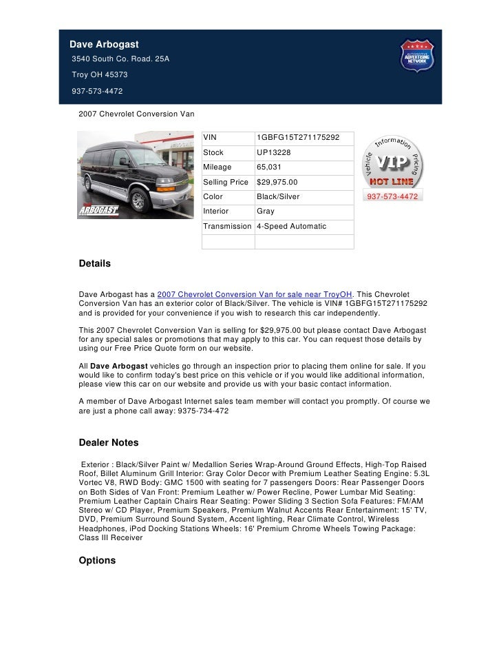 Dave Arbogast3540 South Co. Road. 25ATroy OH 45373937-573-4472 2007 Chevrolet Conversion Van                              ...