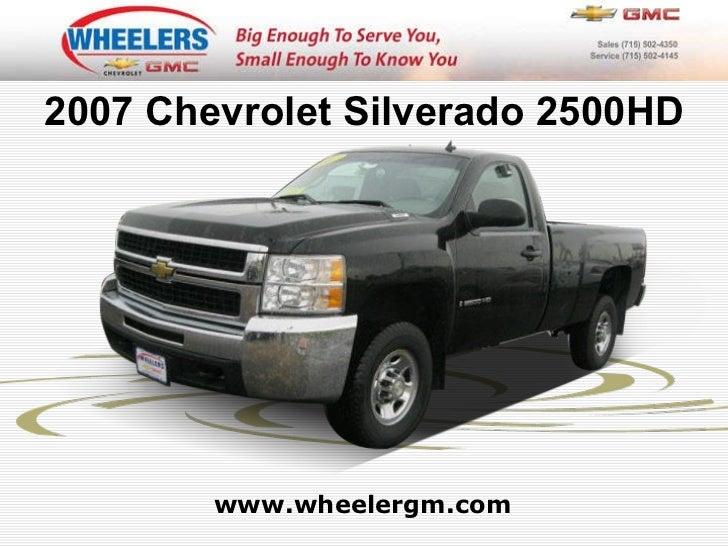 www.wheelergm.com 2007 Chevrolet Silverado 2500HD
