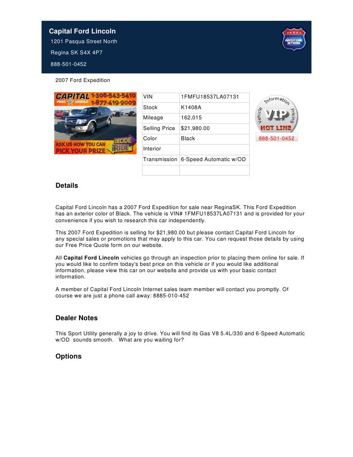 Capital Ford Lincoln1201 Pasqua Street NorthRegina SK S4X 4P7888-501-0452 2007 Ford Expedition                            ...