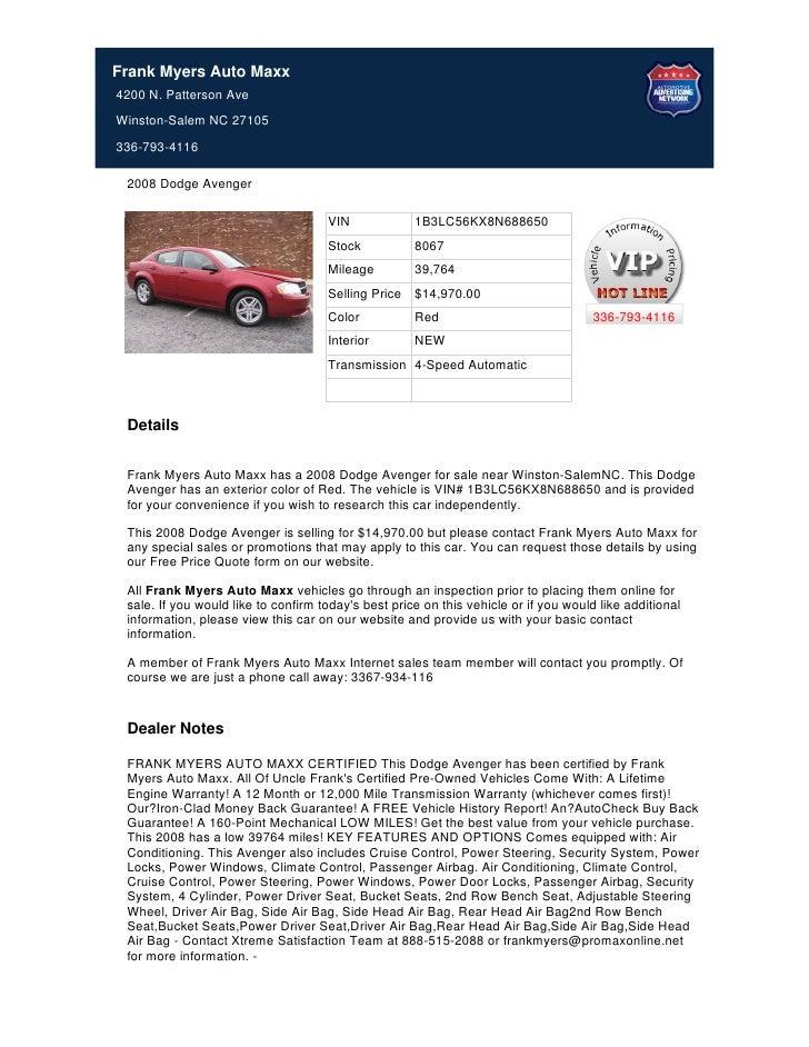 Frank Myers Auto Maxx4200 N. Patterson AveWinston-Salem NC 27105336-793-4116 2008 Dodge Avenger                           ...