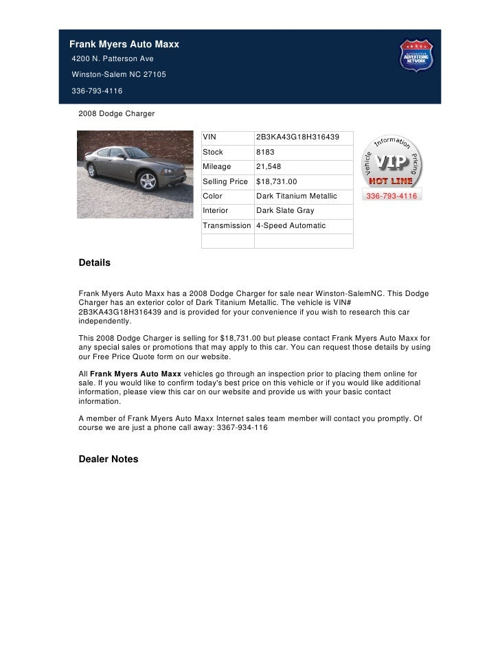 Frank Myers Auto Maxx4200 N. Patterson AveWinston-Salem NC 27105336-793-4116 2008 Dodge Charger                           ...