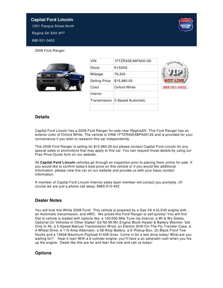 Capital Ford Lincoln1201 Pasqua Street NorthRegina SK S4X 4P7888-501-0452 2008 Ford Ranger                                ...