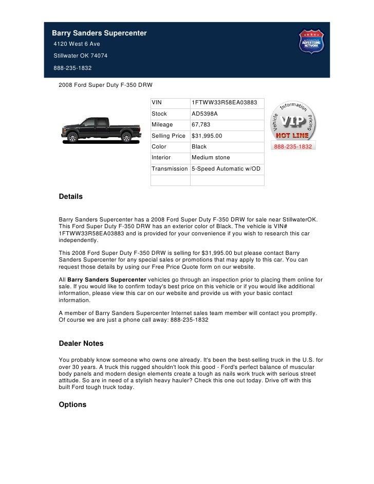 Barry Sanders Supercenter4120 West 6 AveStillwater OK 74074888-235-1832 2008 Ford Super Duty F-350 DRW                    ...