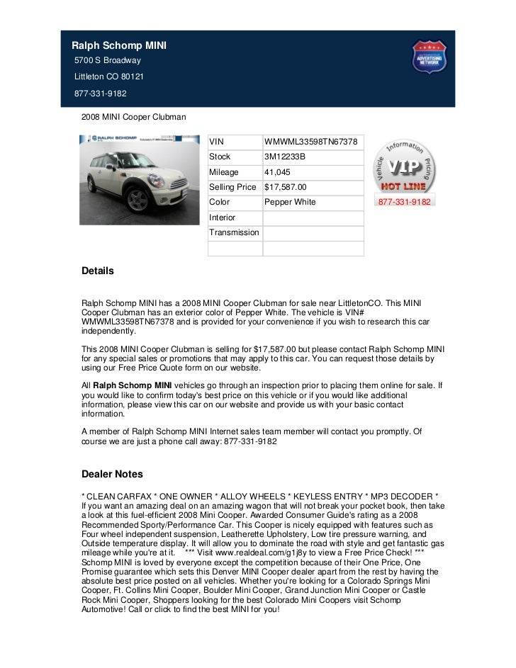 Ralph Schomp MINI5700 S BroadwayLittleton CO 80121877-331-9182 2008 MINI Cooper Clubman                                   ...