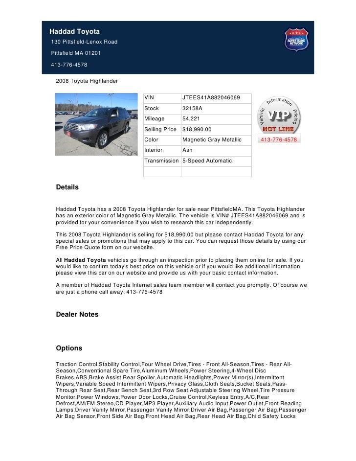 Haddad Toyota130 Pittsfield-Lenox RoadPittsfield MA 01201413-776-4578 2008 Toyota Highlander                              ...