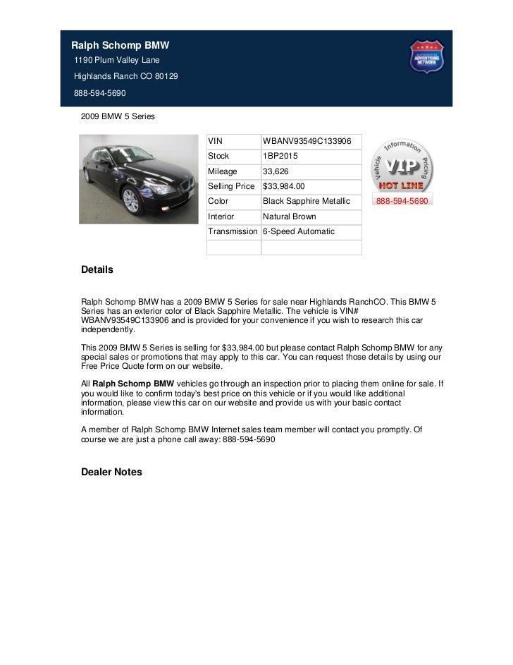 Ralph Schomp BMW1190 Plum Valley LaneHighlands Ranch CO 80129888-594-5690 2009 BMW 5 Series                               ...