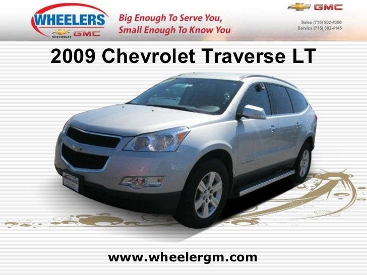 www.wheelergm.com 2009 Chevrolet Traverse LT