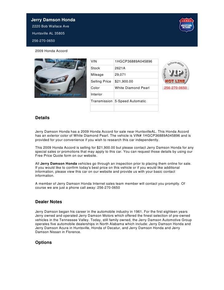 Jerry Damson Honda2220 Bob Wallace AveHuntsville AL 35805256-270-0650 2009 Honda Accord                                   ...