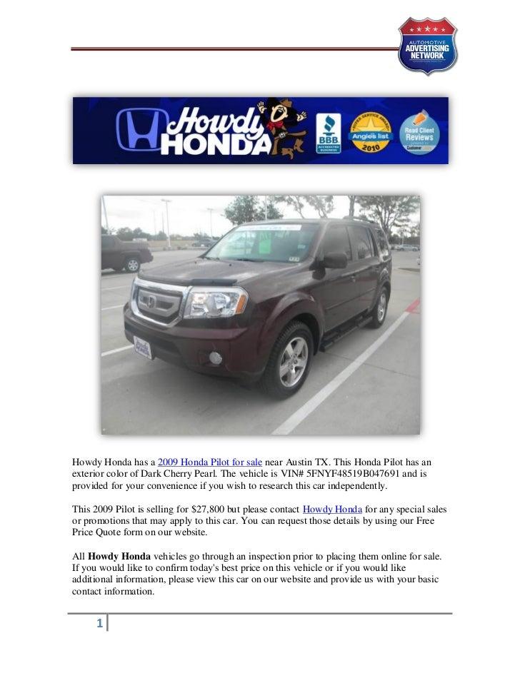 Howdy Honda Has A 2009 Honda Pilot For Sale Near Austin TX.