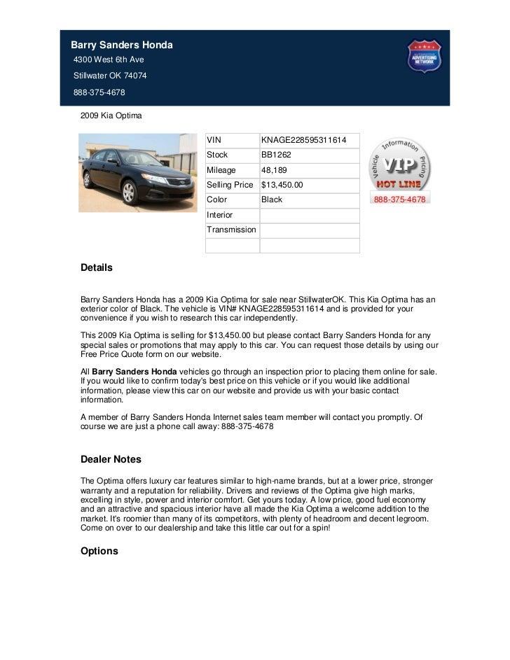 Barry Sanders Honda4300 West 6th AveStillwater OK 74074888-375-4678 2009 Kia Optima                                   VIN ...