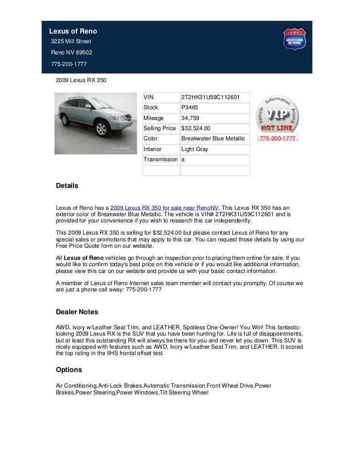 Lexus of Reno3225 Mill StreetReno NV 89502775-200-1777 2009 Lexus RX 350                                     VIN          ...