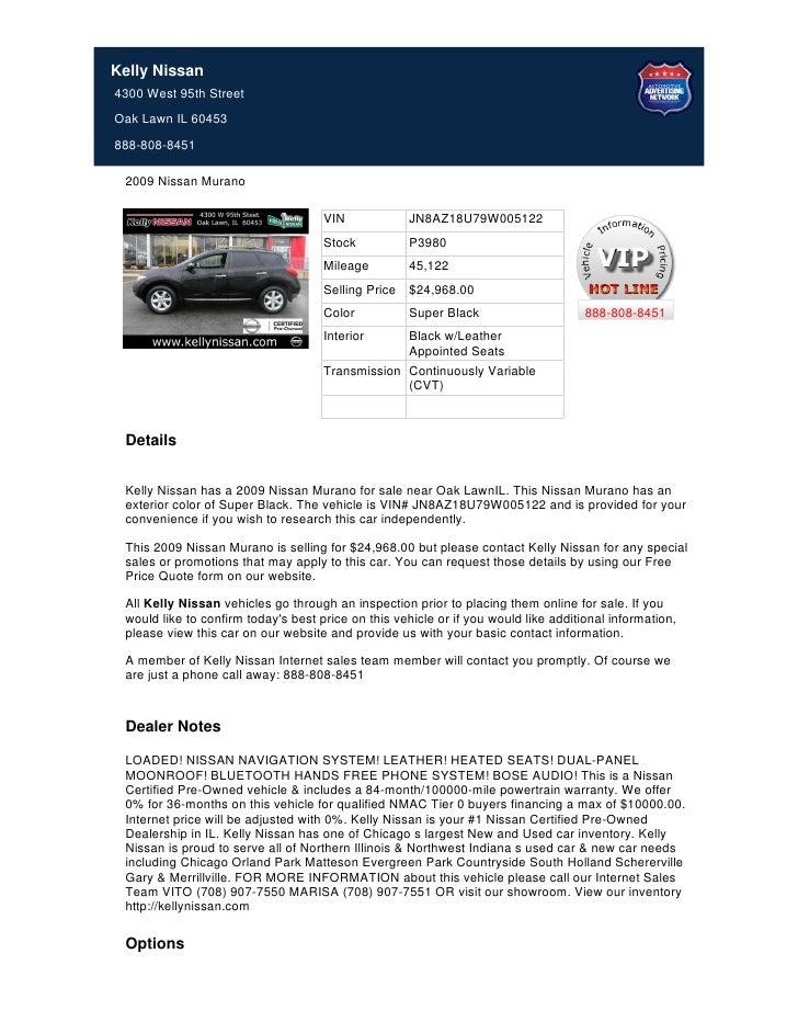 Kelly Nissan4300 West 95th StreetOak Lawn IL 60453888-808-8451 2009 Nissan Murano                                     VIN ...