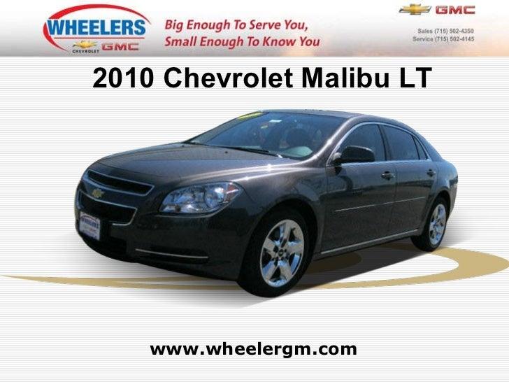 www.wheelergm.com 2010 Chevrolet Malibu LT