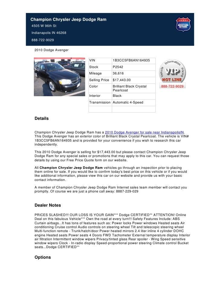 Champion Chrysler Jeep Dodge Ram4505 W 96th StIndianapolis IN 46268888-722-9029 2010 Dodge Avenger                        ...