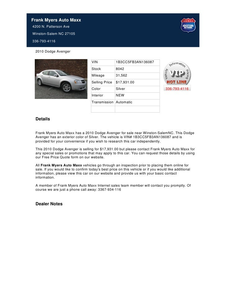 Frank Myers Auto Maxx4200 N. Patterson AveWinston-Salem NC 27105336-793-4116 2010 Dodge Avenger                           ...