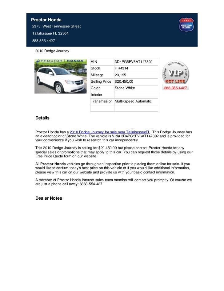 Proctor Honda2373 West Tennessee StreetTallahassee FL 32304888-355-4427 2010 Dodge Journey                                ...