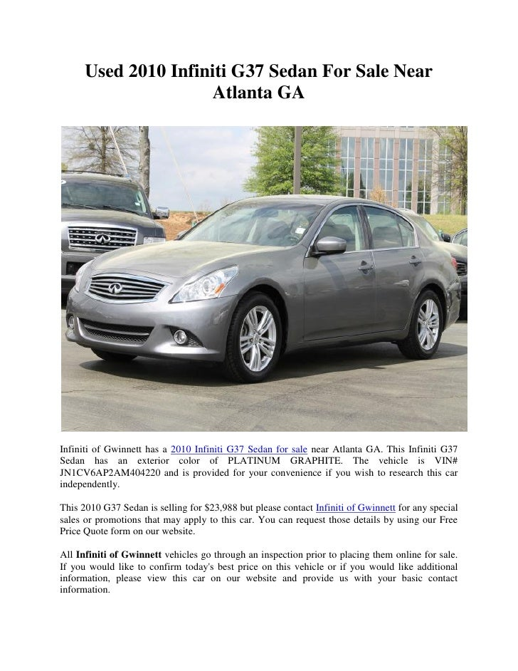 used 2010 infiniti g37 sedan for sale near atlanta ga. Black Bedroom Furniture Sets. Home Design Ideas