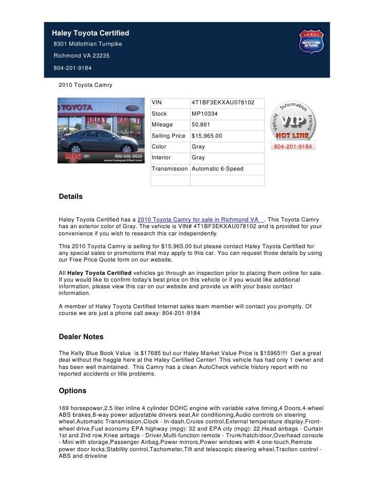 Haley Toyota Certified8301 Midlothian TurnpikeRichmond VA 23235804-201-9184 2010 Toyota Camry                             ...