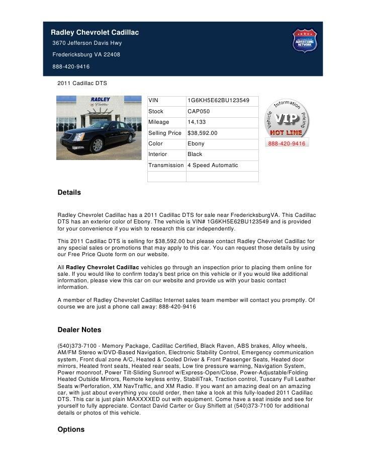 Radley Chevrolet Cadillac3670 Jefferson Davis HwyFredericksburg VA  22408888 420 9416 2011 Cadillac DTS .