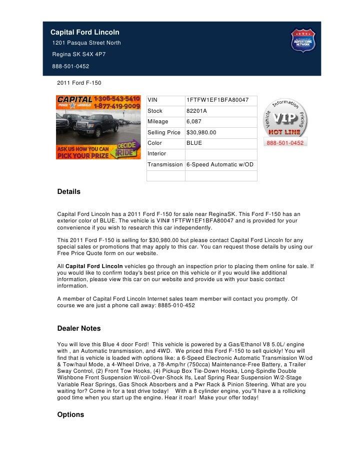 Capital Ford Lincoln1201 Pasqua Street NorthRegina SK S4X 4P7888-501-0452 2011 Ford F-150                                 ...
