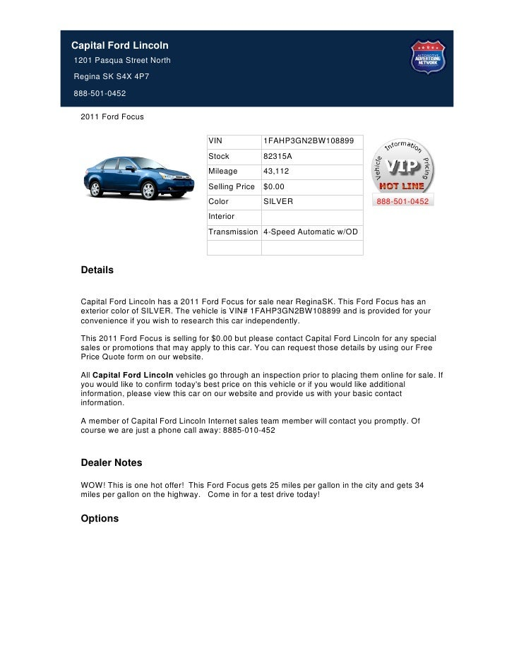 Capital Ford Lincoln1201 Pasqua Street NorthRegina SK S4X 4P7888-501-0452 2011 Ford Focus                                 ...