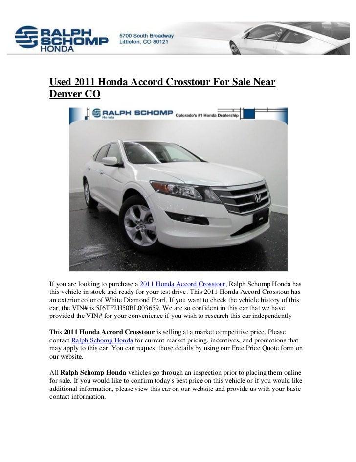 Honda Dealership Denver >> Used 2011 Honda Accord Crosstour For Sale Near Denver Co