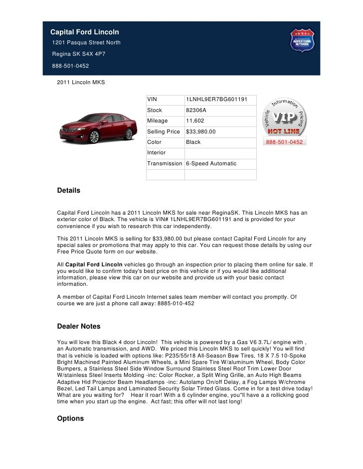 Capital Ford Lincoln1201 Pasqua Street NorthRegina SK S4X 4P7888-501-0452 2011 Lincoln MKS                                ...