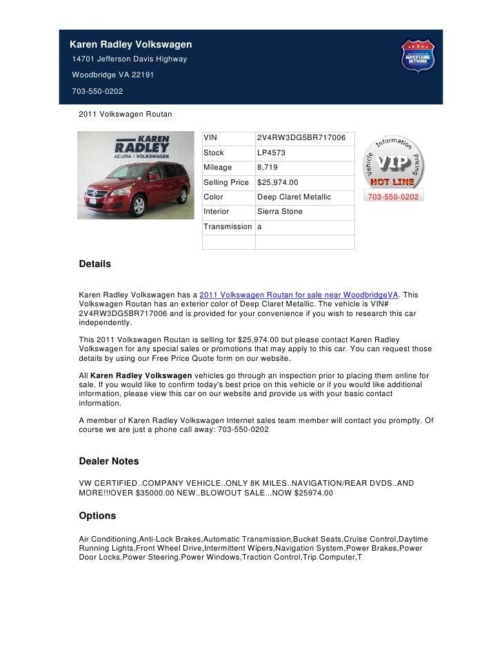 Karen Radley Volkswagen14701 Jefferson Davis HighwayWoodbridge VA 22191703-550-0202 2011 Volkswagen Routan                ...