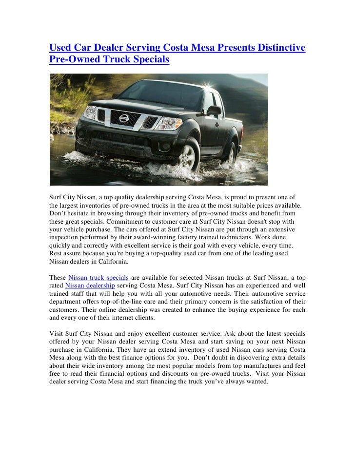 Used Car Dealer Serving Costa Mesa Presents DistinctivePre-Owned Truck SpecialsSurf City Nissan, a top quality dealership ...