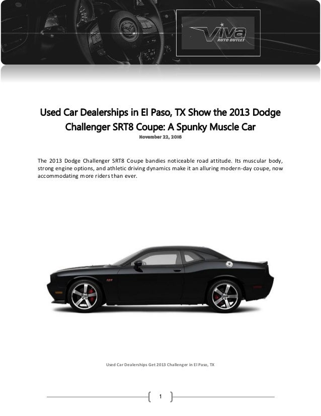 El Paso Car Dealerships >> Used Car Dealerships In El Paso Tx Show The 2013 Dodge Challenger Sr