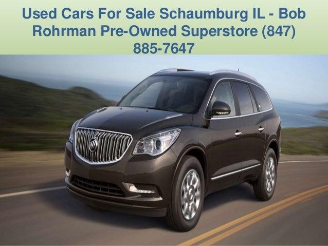 Bob Rohrman Used Cars >> Used Car Dealerships Palatine Il