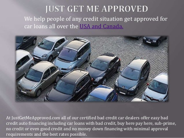 Used Car Loans For Bad Credit Justgetmeapproved Com