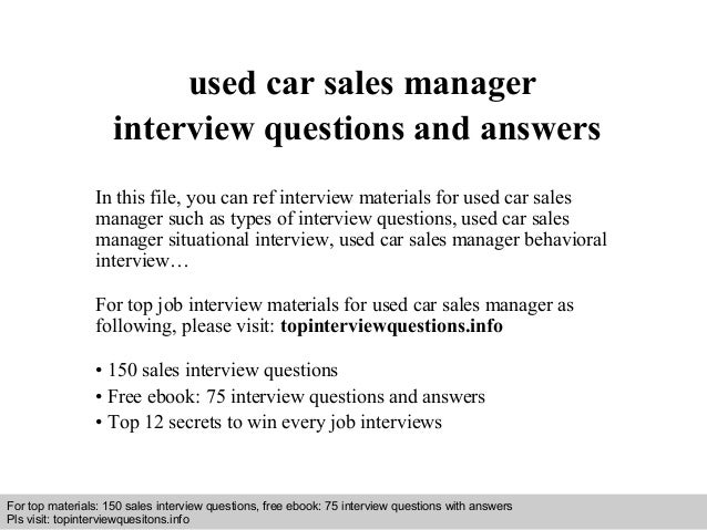 Interview questions and answers – free download/ pdf and ppt file used car sales manager interview questions and answers I...