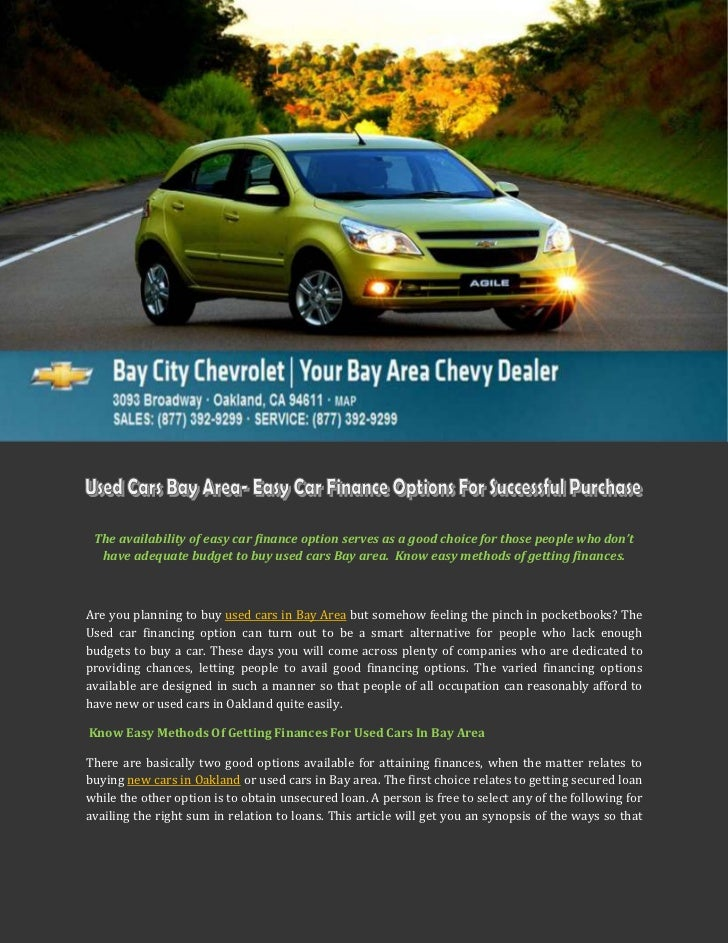 Used Cars Bay Area >> Used Cars Bay Area Easy Car Finance Options For Successful