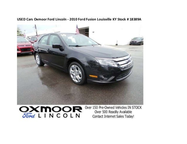 used cars like this 2010 ford fusion in louisville ky 18389a. Black Bedroom Furniture Sets. Home Design Ideas