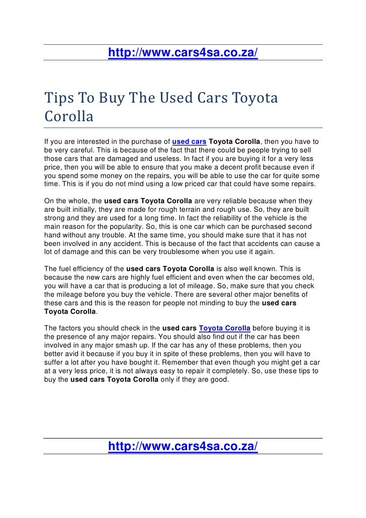 http://www.cars4sa.co.za/Tips To Buy The Used Cars ToyotaCorollaIf you are interested in the purchase of used cars Toyota ...