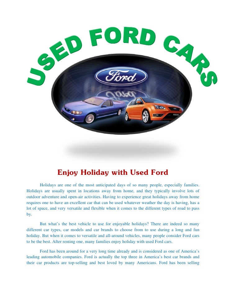 Enjoy Holiday with Used Ford        Holidays are one of the most anticipated days of so many people, especially families.H...
