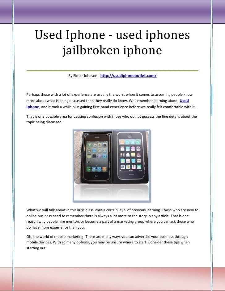 Used Iphone - used iphones       jailbroken iphone___________________________________                         By Elmer Joh...