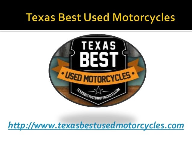 http://www.texasbestusedmotorcycles.com
