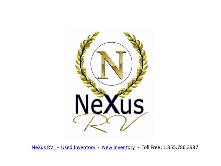 NeXus RV - Used Inventory - New Inventory - Toll Free: 1.855.786.3987