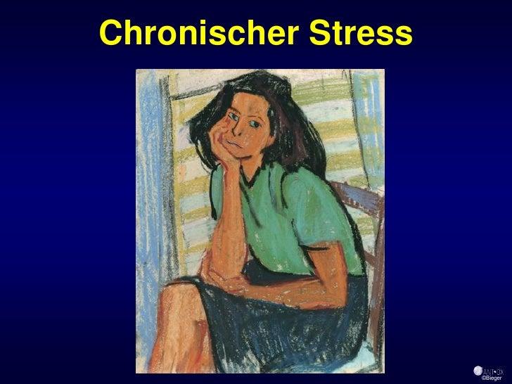 Chronischer Stress                          ©Bieger