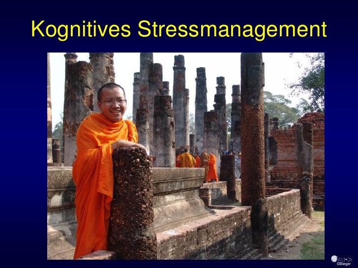 Kognitives Stressmanagement                           60                               ©Bieger