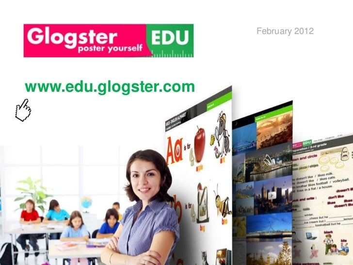 February 2012www.edu.glogster.com