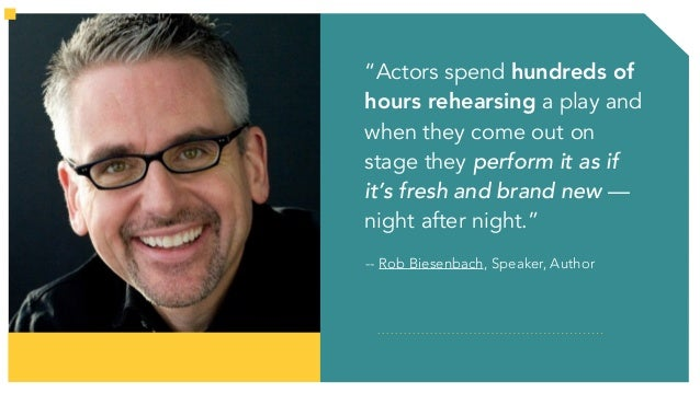 """""""…because… the more connected you are to your material the more CONNECTED YOUR AUDIENCE will be to you."""" -- Rob Biesenbach..."""