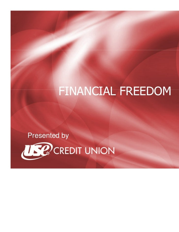 FINANCIAL FREEDOMPresented by