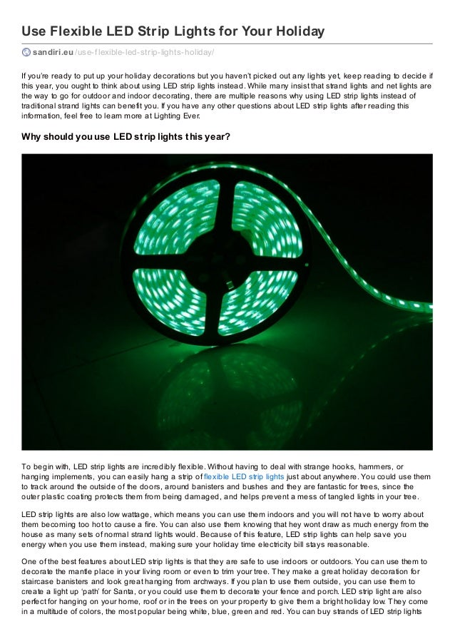 Use Flexible LED Strip Lights for Your Holiday sandiri.eu /use-f lexible-led-strip-lights-holiday/ If you're ready to put ...