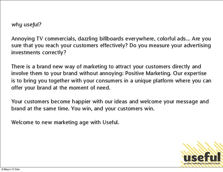 why useful?        Annoying TV commercials, dazzling billboards everywhere, colorful ads... Are you        sure that you r...